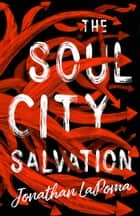 The Soul City Salvation ebook by