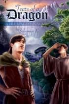 Tears of a Dragon ebook by Sulayman X