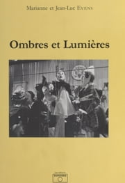 Ombres et Lumières ebook by Marianne Evens, Jean-Luc Evens