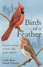 Birds of a Feather ebook by Colin Rees,Derek Thomas