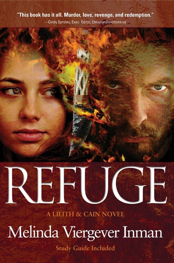 Refuge - A Biblical Story of Good and Evil ebook by Melinda Viergever Inman