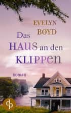 Das Haus an den Klippen eBook by Evelyn Boyd