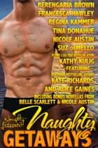 Naughty Getaways - Eleven Sultry Stories ebook by Belle Scarlett, Alice Gaines, Berengaria Brown,...