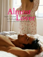 Almost Lover - Rutherford Vineyard ebook by Steph Campbell,Liz Reinhardt