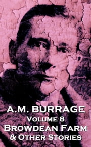Browdean Farm & Other Stories ebook by AM Burrage