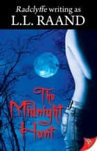 The Midnight Hunt ebook by L. L. Raand