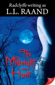 The Midnight Hunt ebook by L.L. Raand