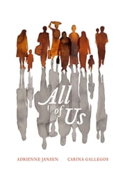 All of Us ebook by Adrienne Jansen, Carina Gallegos