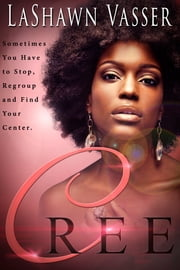CREE ebook by LaShawn Vasser