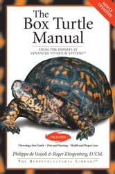The Box Turtle Manual ebook by Philippe De Vosjoli,Roger J. Klingenberg