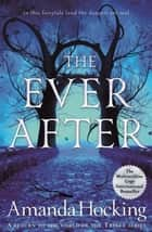 The Ever After ebook by