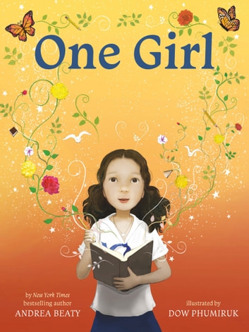 One Girl ebook by Andrea Beaty