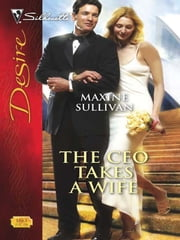 The CEO Takes a Wife ebook by Maxine Sullivan