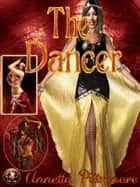 The Dancer ebook by Annetta Pittmoore