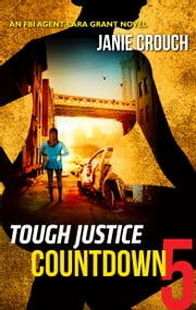 Tough Justice: Countdown (Part 5 of 8) 電子書 by Janie Crouch