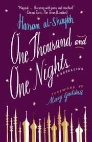One Thousand and One Nights - A Retelling ebook by Hanan al-Shaykh,Mary Gaitskill