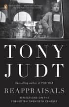Reappraisals ebook by Tony Judt