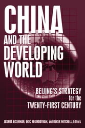 China and the Developing World - Beijing's Strategy for the Twenty-first Century ebook by