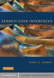 Search User Interfaces ebook by Marti A. Hearst