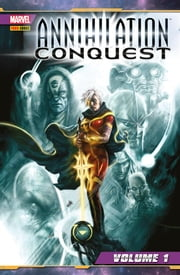 Annihilation Conquest 1 (Marvel Collection) ebook by Dan Abnett, Andy Lanning, Keith Giffen,...