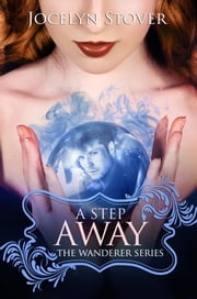 A Step Away ebook by Jocelyn Stover