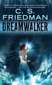 Dreamwalker - Book One of Dreamwalker ebook by C.S. Friedman