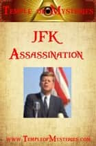 JFK Assassination ebook by TempleofMysteries.com