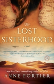 The Lost Sisterhood - A Novel ebook by Anne Fortier