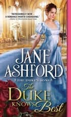 The Duke Knows Best ebook by Sourcebooks Casablanca