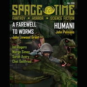 Space and Time Magazine Issue #134 - Issue 134 audiobook by Angela Yuriko Smith, Denny E Marshall, Chett Gottfried,...