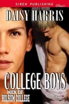 College Boys ebook by Daisy Harris