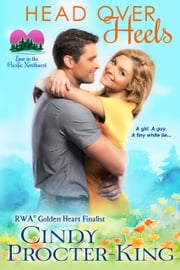 Head Over Heels (A Romantic Comedy) ebook by Cindy Procter-King