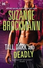 Tall, Dark and Deadly - Get Lucky\Taylor's Temptation ebook by Suzanne Brockmann