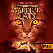 Warrior Cats - Die neue Prophezeiung. Sonnenuntergang - II, Folge 6 audiobook by Erin Hunter, Johannes Wiebel