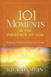 101 Moments in the Presence of God ebook by Rick Hamlin