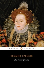 The Faerie Queene ebook by Edmund Spenser