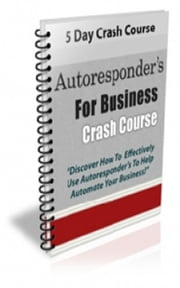 How TO Autoresponder's For Business ebook by Jimmy Cai