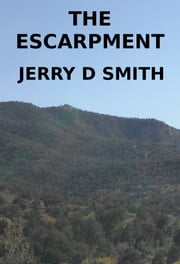 The Escarpment ebook by Jerry Smith