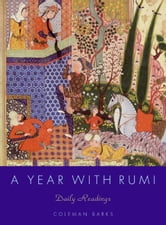 A Year with Rumi - Daily Readings ebook by Coleman Barks