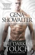 The Darkest Touch ebook by GENA SHOWALTER