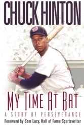 My Time At Bat ebook by Hinton, Chuck