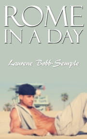 Rome in a day ebook by Laurene Bobb-Semple