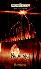 Neversfall ebook by Ed Gentry