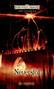 Neversfall - The Citadels ebook by Ed Gentry