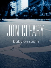 Babylon South ebook by Jon Cleary