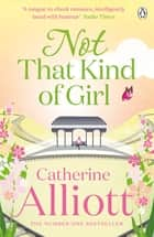 Not That Kind of Girl ebook by Catherine Alliott