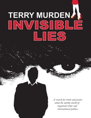 Invisible Lies ebook by Terry Murden