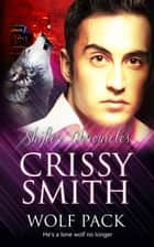 Wolf Pack ebook by Crissy Smith