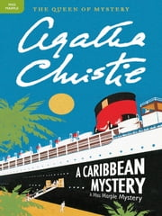 A Caribbean Mystery - A Miss Marple Mystery ebook by Agatha Christie