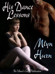 His Dance Lessons ebook by Mlyn Hurn